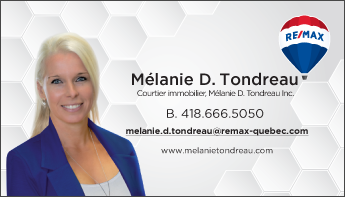 Besoin de vendre ou d'acheter une propriété? Contactez Mélanie D. Tondreau, courtier immobilier.